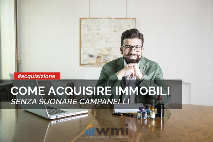 come acquisire immobili - strategia alternativa
