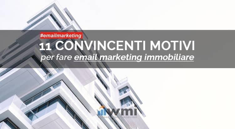 11 motivi per fare email marketing immobiliare