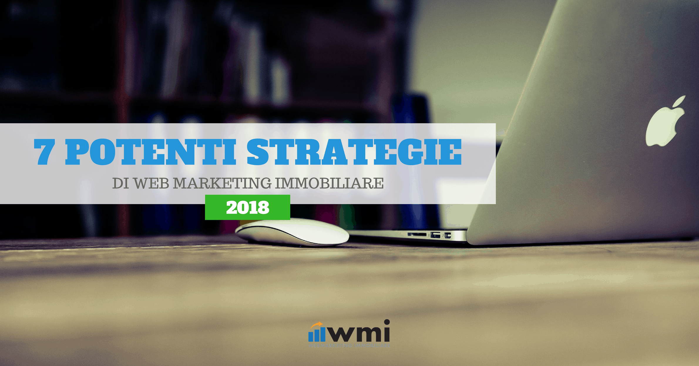 7 strategie webmarketing immobiliare